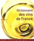 Valérie Quaireau et François Huertas - Dictionnaire des vins de France.