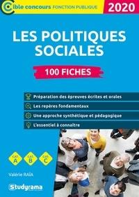 Valerie Raia - 100 fiches les politiques sociales.