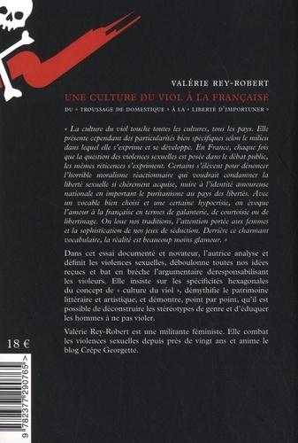 """Une culture du viol à la française. Du """"troussage de domestique"""" à la """"liberté d'importuner"""""""