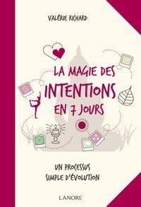 Livres téléchargeables gratuitement pour iphone La magie des intentions en 7 jours (Litterature Francaise) 9782851579348