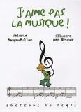 Valérie Rouge-Pullon - J'aime pas la musique !.