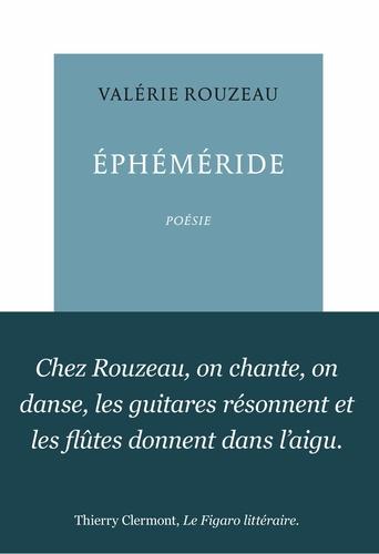Valérie Rouzeau - Ephéméride - Le temps passe et fait mes rides.