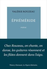 Valérie Rouzeau - Ephéméride - (Le temps passe et fait mes rides).