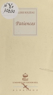 Valérie Rouzeau et David Rouzeau - Patiences.