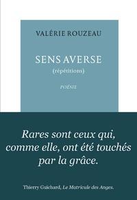 Valérie Rouzeau - Sens averse - (Répétitions).
