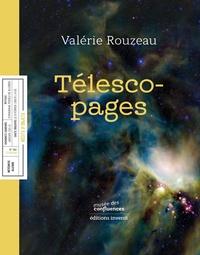 Valérie Rouzeau - Télescopages.