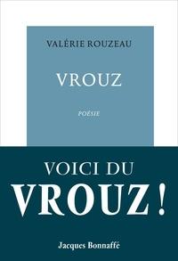 Valérie Rouzeau - Vrouz.