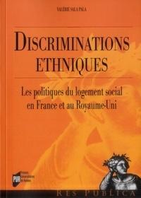 Valérie Sala Pala - Discriminations ethniques - Les politiques du logement social en France et au Royaume-Uni.