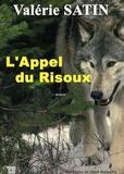 Valérie Satin - L'appel du Risoux.