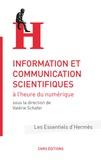 Valérie Schafer - Information et communication scientifiques à l'heure du numérique.