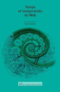 Valérie Schafer et Paolo Bory - Temps et temporalités du Web.