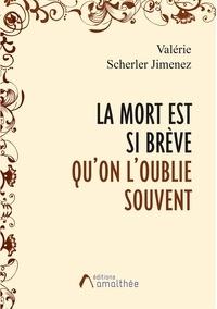 Téléchargement gratuit de bookworm pour ipad La mort est si brève qu'on l'oublie souvent (French Edition)
