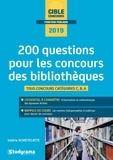 Valérie Schietecatte - 200 questions pour les concours des bibliothèques.
