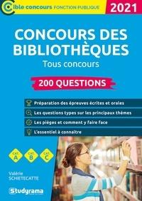 Valérie Schietecatte - 200 Questions sur les concours des bibliothèques.