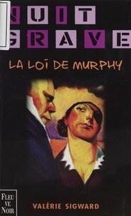 Valérie Sigward - La Loi de Murphy.