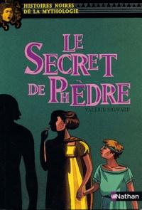 Valérie Sigward et Elene Usdin - Le Secret de Phèdre.