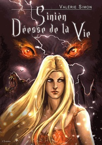 Valérie Simon - Arkem, la pierre des ténèbres Tome 2 : Sinien, déesse de la vie.