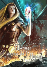 Valérie Simon - Morwen, déesse de l'amour.