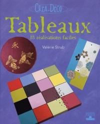Valérie Strub - Tableaux - 18 réalisations faciles.