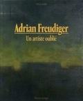 Valérie Studer - Adrian Feudiger, un artiste oublié.