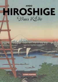 Ando Hiroshige- Vues d'Edo, 22 planches détachables en couleurs - Valérie Sueur-Hermel  