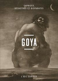 Goya - Caprices, désastres et disparates.pdf