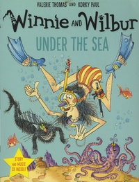 Valerie Thomas et Korky Paul - Winnie and Wilbur - Under the Sea. 1 CD audio