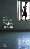 Valérie Tong Cuong - L'ardoise magique.