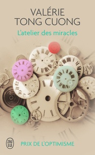 Valérie Tong Cuong - L'atelier des miracles.