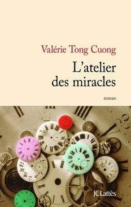 Bon livre david plotz download L'atelier des miracles  (Litterature Francaise) par Valérie Tong Cuong