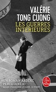 Valérie Tong Cuong - Les guerres intérieures.