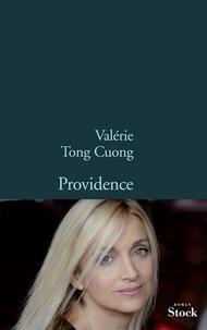 Valérie Tong Cuong - Providence.