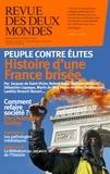 Valérie Toranian - Revue des deux Mondes Avril 2019 : Peuple contre élites - Histoire d'une France brisée.