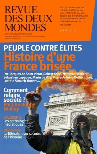 Revue des deux Mondes Avril 2019 Peuple contre élites. Histoire d'une France brisée