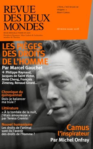 Revue des deux Mondes Février-mars 2018 Les pièges des droits de l'homme