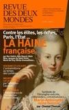 Valérie Toranian - Revue des deux Mondes Juin 2019 : Au coeur de la haine.
