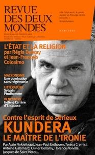 Valérie Toranian - Revue des deux Mondes Mars 2020 : Milan Kundera le maître de l'ironie.