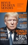 Valérie Toranian - Revue des deux Mondes Novembre 2018 : Charles dickens.