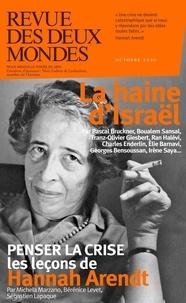 Valérie Toranian et Thierry Moulonguet - Revue des deux Mondes Octobre 2020 : La haine d'Israël.