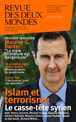 Revue des deux Mondes Septembre 2016 L'Occident face à la Syrie