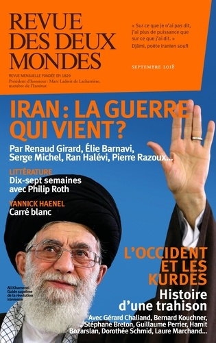 Revue des deux Mondes Septembre 2018 Iran : la guerre qui vient ?