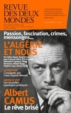 Valérie Toranian et Sébastien Lapaque - Revue des Deux Mondes septembre 2019 - L'Algérie et nous.