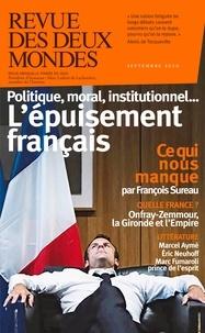 Valérie Toranian - Revue des deux Mondes Septembre 2020 : Pourquoi la France est-elle si nulle ?.