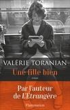 Valérie Toranian - Une fille bien.