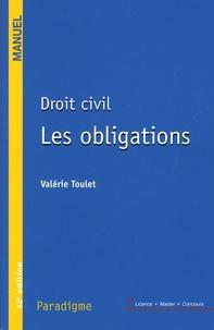 Valérie Toulet - Droit civil - Les obligations.