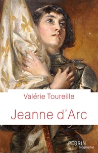 Valérie Toureille - Jeanne d'Arc.