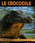 Valérie Tracqui et  Agence Bios - Le crocodile.