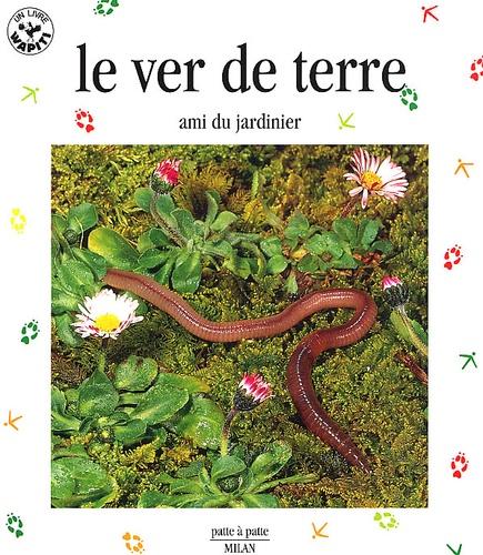 Valérie Tracqui - Le ver de terre, ami du jardinier.