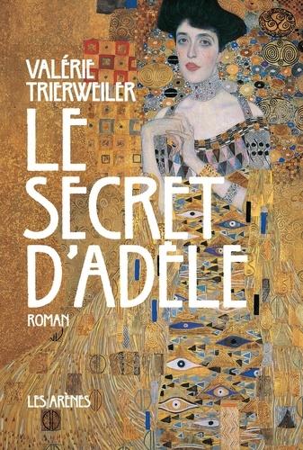 Valérie Trierweiler - Le secret d'Adèle.