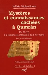 Valérie Triplet-Hitoto - Mystères et connaissances cachées à Qumrân - Dt 29, 28 à la lumière ds manuscrits de la mer Morte.